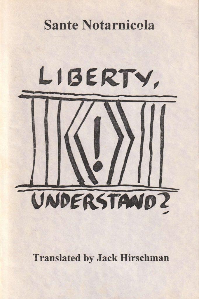 Liberty, understand?